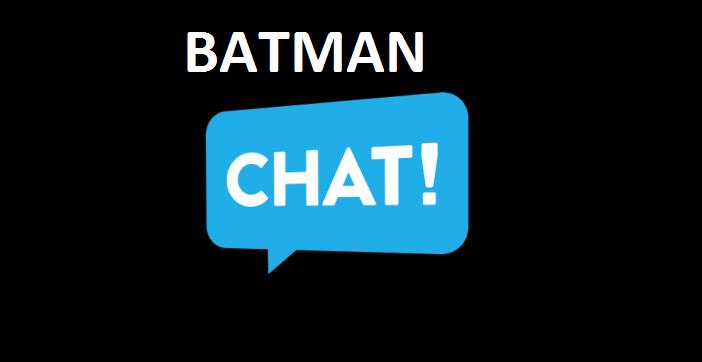 Batman Sohbet Odaları